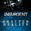 INSURGENT: Shatter Reality1.0.14